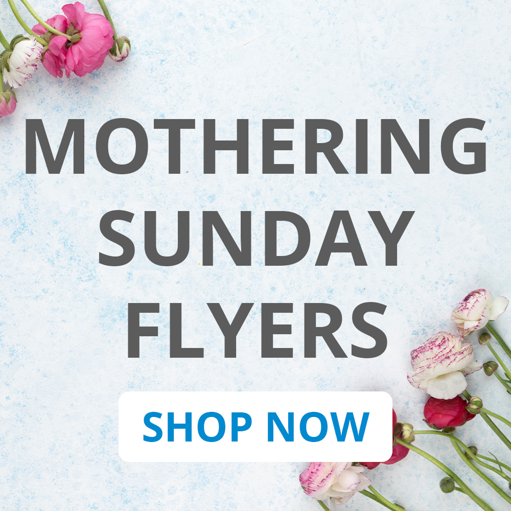 Mothering Sunday Flyers