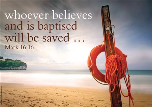 Whoever believes (Baptised)