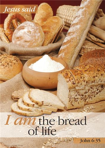 I Am - Bread of Life