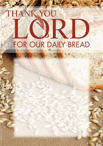 Thank you Lord for our daily bread