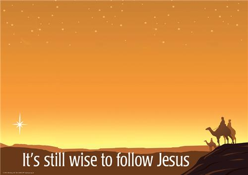 It's still wise to follow Jesus