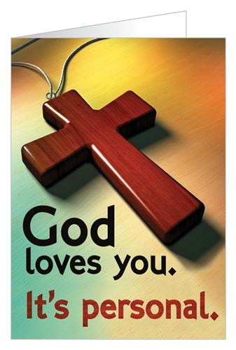 God loves you. It's personal