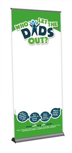 Who Let The Dads Out? - Customisable Roll-Up Banner