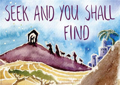 Seek, You Shall Find