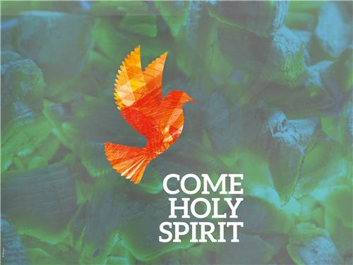 Digital PowerPoints Pentecost Come Holy Spirit