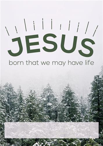Jesus Born for Life