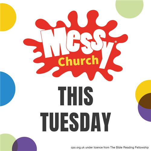 Messy Church Tuesday
