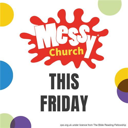 Messy Church Friday