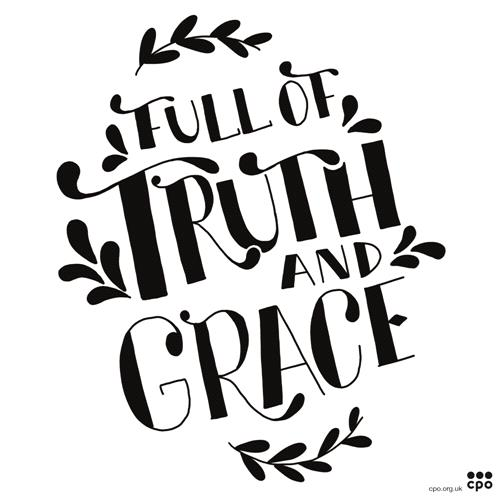 Truth and Grace Mono