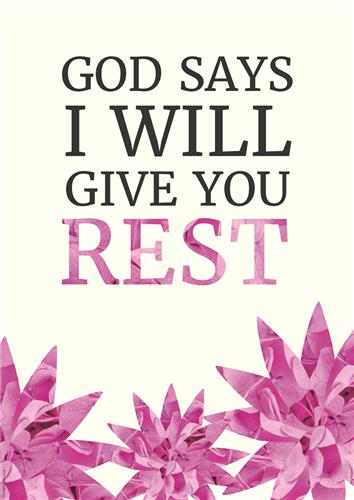 God Says Rest