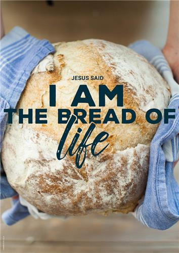 I am Bread of life