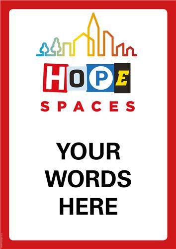 Hope Spaces – Customisable Poster