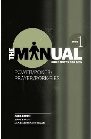 The Manual - Power, Pleasure, Poker and Pork Pies