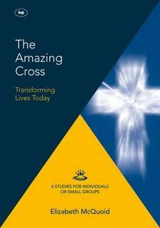 The Amazing Cross Study Guide