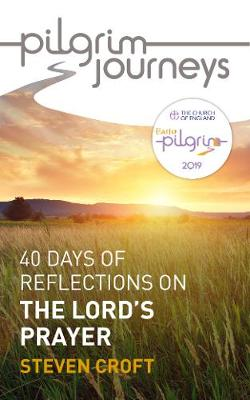 Pilgrim Journeys: The Lord's Prayer Pack of 50