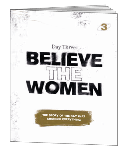 Day Three: BELIEVE THE WOMEN