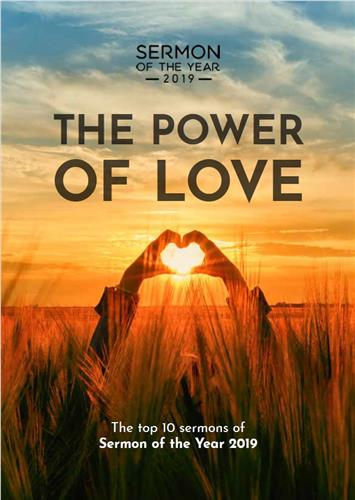 The Power of Love (Sermon of the Year 2019)