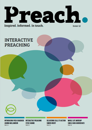 Issue 12: Interactive Preaching