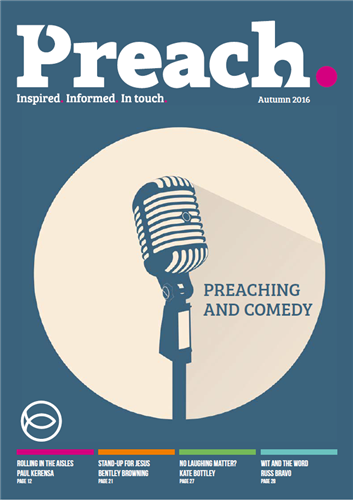 Issue 7: Preaching and Comedy