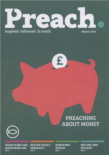 Issue 8: Preaching about Money
